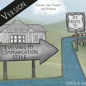 Sheila Hamiltons' book Evolving My Communication Style