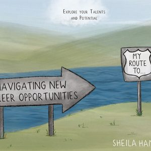 Sheila Hamiltons' book Navigating New Career Opportunities